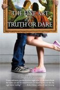 The Fine Art of Truth or Dare