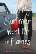 How My Summer Went Up in Flames by Jennifer Salvato Doktorski