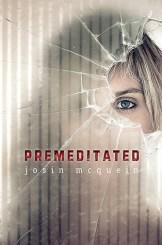 Premeditated