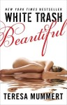 White Trash Beautiful