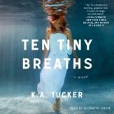 Ten Tiny Breaths audiobook