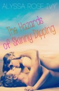 The Hazards of Skinny Dipping