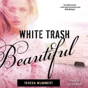 White Trash Beautiful audio