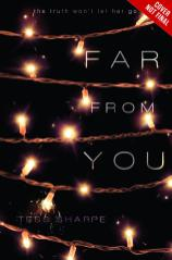 Far From You Tess Sharpe