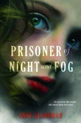 Prisoner of Night and Fog Anne Blankman