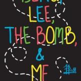 beau lee the bomb and me