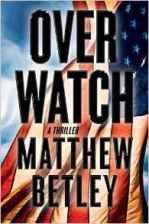 Overwatch Matthew Betley