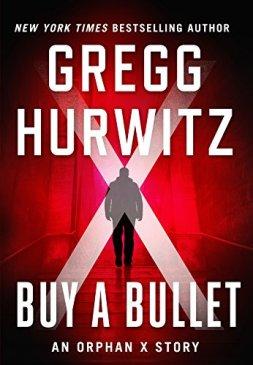 gregg-hurwitz-buy-a-bullet