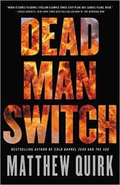 Matthew Quirk Dead man switch.jpg
