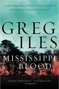 A Book Spy Review: 'Mississippi Blood' By Greg Iles – The