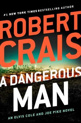 Exclusive: Robert Crais Announces 'A Dangerous Man' Book