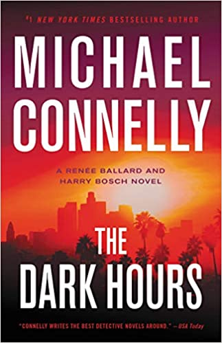 Featured Review: 'The Dark Hours' by Michael Connelly
