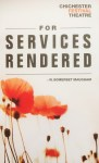 For Services Rendered