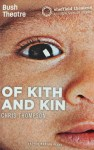 Of Kith and Kin
