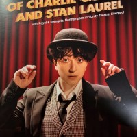 Review – The Strange Tale of Charlie Chaplin and Stan Laurel, Royal and Derngate, Northampton, 12th March 2020