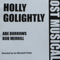 Review – Holly Golightly, Lost Musicals at Sadlers Wells, 15th September 2013