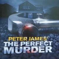 Review – Peter James' A Perfect Murder, Milton Keynes Theatre, 5th April 2014