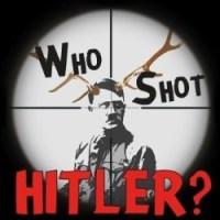 The Edinburgh Fringe 3-Nighter – Who Shot Hitler?