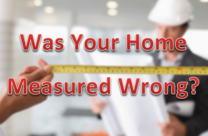 Was Your Home Measured Wrong?