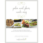 Paleo Meal Plans Made Easy | 4-week Grain-free & Dairy-free Meal Plan + Grocery List http://simplynourishedrecipes.com/product/paleo-meal-plan/