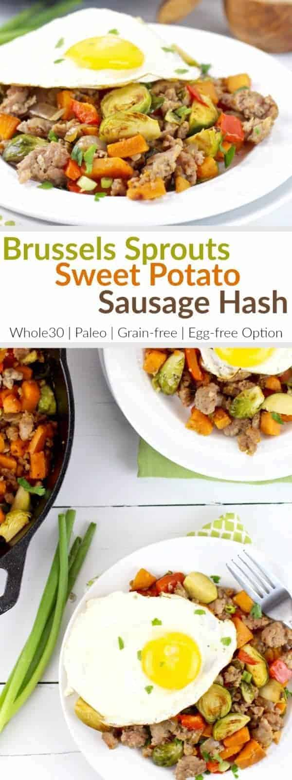 Brussels Sprouts Sweet Potato Sausage Hash has everything you need to start your morning off on a healthy note. It's a hearty dish with quality protein, a good source of fiber and a serving of veggies too. | Whole30 | Paleo | Grain-free | Gluten-free | Dairy-free | Egg-free option
