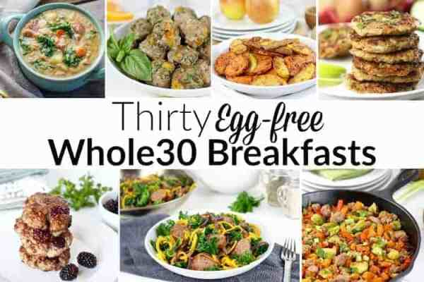 Thirty Egg-free Whole30 Breakfasts | The Real Food Dietitians | http://therealfoodrds.com/30-egg-free-whole30-breakfasts/