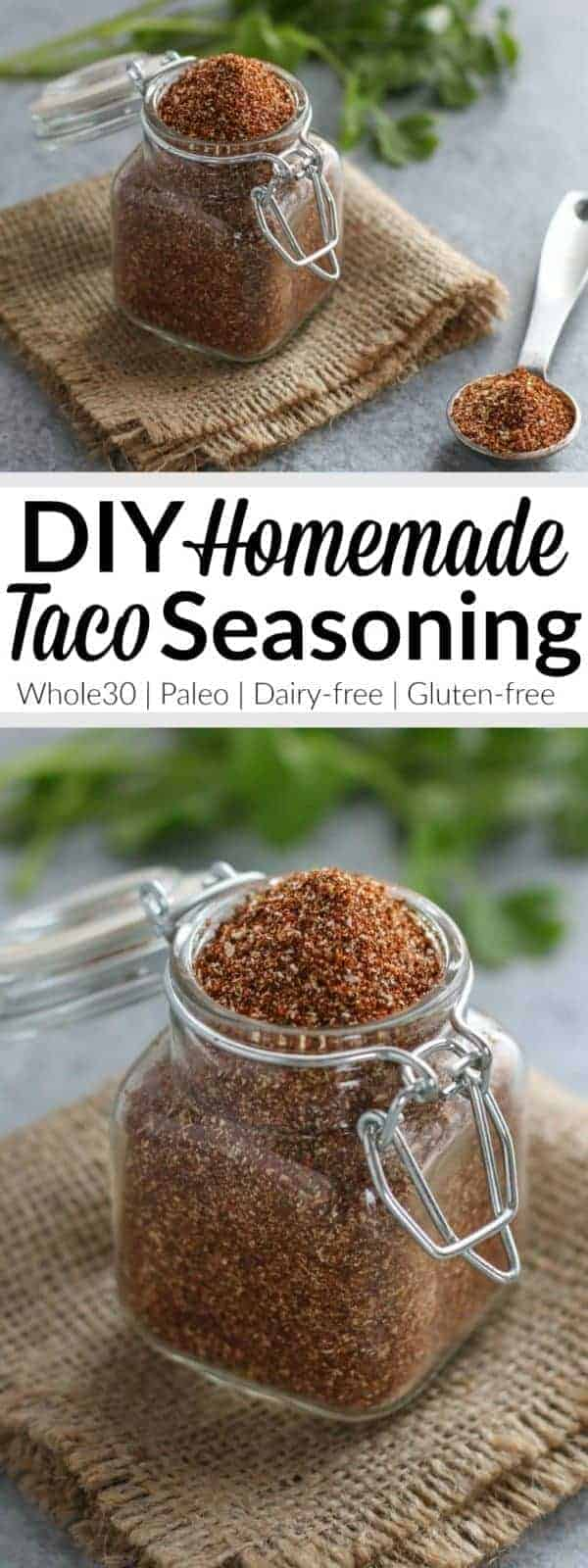 A DIY taco seasoning that's no-fuss and free of fillers, preservatives and sugar. | homemade taco seasoning recipes | whole30 seasonings | paleo seasoning recipes | dairy-free seasoning recipes | gluten-free seasoning recipes | healthy seasoning recipes || The Real Food Dietitians #healthyseasonings #tacoseasoning #whole30