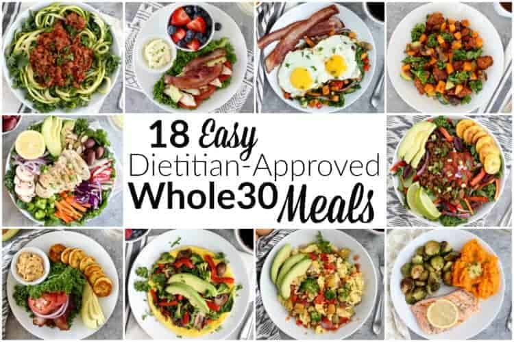 18 Easy Dietitian-Approved Whole30 Meals