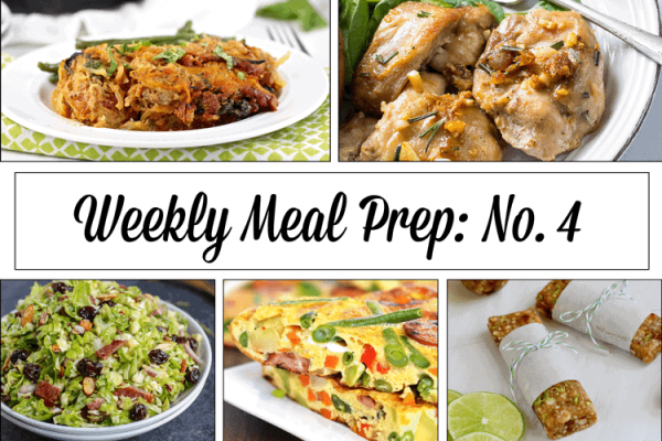 Weekly Meal Prep Menu: No. 4 | The Real Food Dietitians | http://therealfoodrds.com/weekly-meal-prep-menu-no-4/