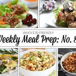 Weekly Meal Prep Menu: No. 8
