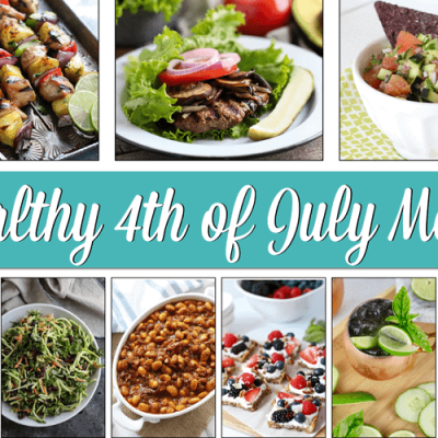 Healthy 4th of July Menu & Recipes