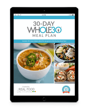 The Real Food Dietitians | 30-Day Whole30 Meal Plan | https://therealfoodrds.com/product/30-day-whole30-meal-plan/