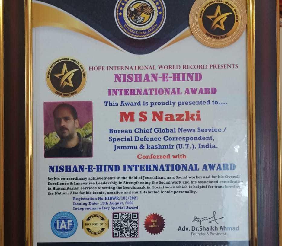 Nazki gets Nishan-E-Hind International Award in Journalism