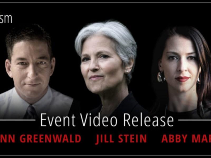 acTVism Exclusive: Glenn Greenwald, Jill Stein & Abby Martin