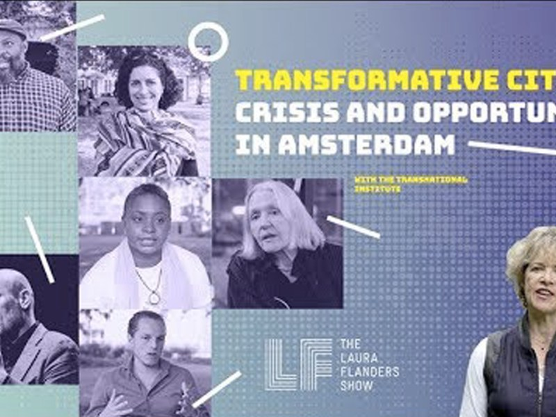 Laura Flanders Show: Transformative Cities - Crisis and Opportunity in Amsterdam
