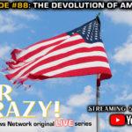 The Devolution of America 7