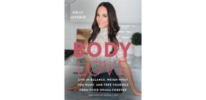 Body love by Kelly LeVeque Review| Does It Really Work?