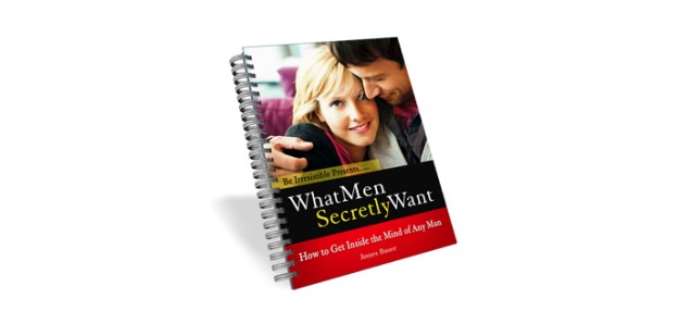 What Men Secretly Want By James Bauer Review