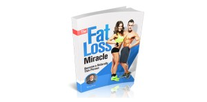 The Fat Loss Miracle By Ryan Young Review