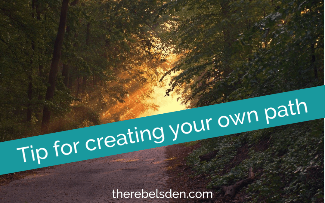Tip for creating your own path