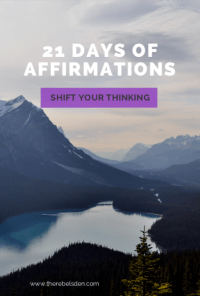 Affirmations can help shift your thoughts