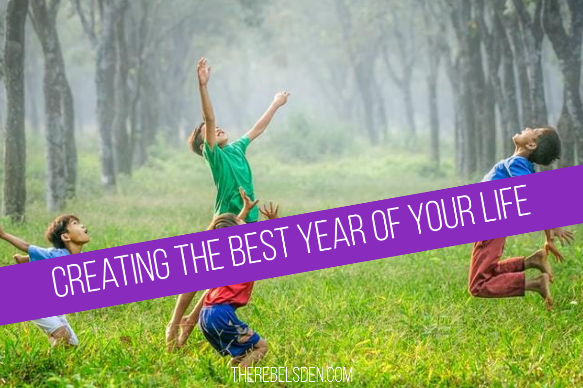Creating the Best Year of Your Life