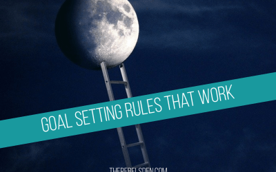 Goal Setting Rules That Work