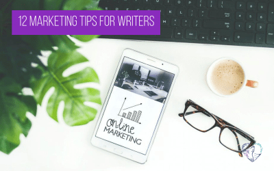 12 Marketing Tips for Writers