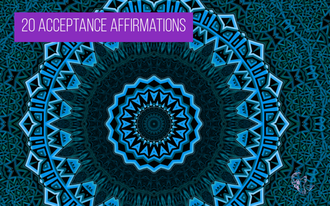 20 Acceptance Affirmations