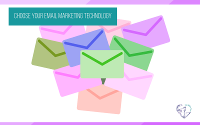 Choose Your Email Marketing Technology