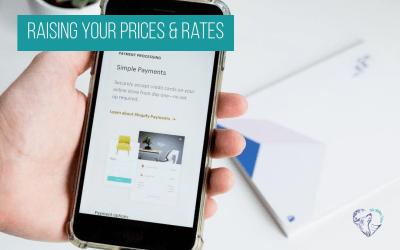 Raising Your Prices & Rates