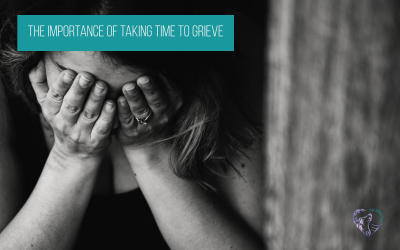 The Importance Of Taking Time To Grieve