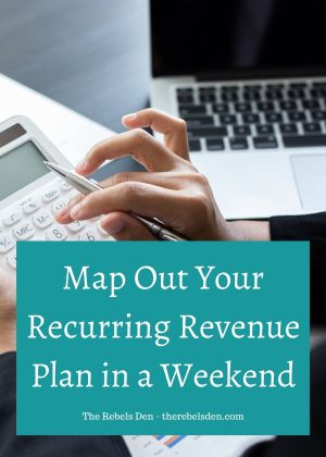 Map Out Your Recurring Revenue Plan