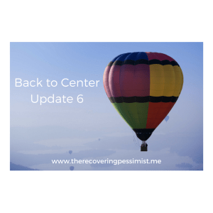 The Recovering Pessimist: Back to Center Update 6 -- With this update I wanted to focus on how journaling has become part of my self-care routine. | www.therecoveringpessimist.me #amwriting #recoveringpessimist #optimisticpessimist